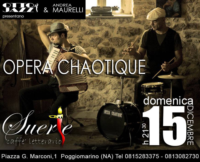 OPERA CHOTIQUE